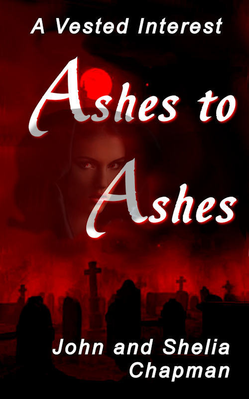 Ashes to Ashes - A Vested Interest series book 8