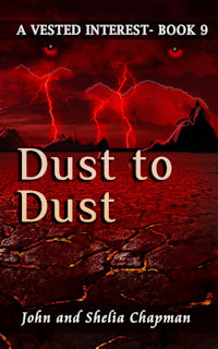 Dust to Dust - Book 9 of A Vested Interest series